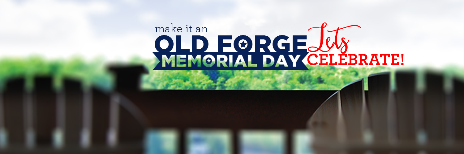 Background go Adirondack chairs overlooking the lake and over the image make it an old forge memorial day lets celebrate is written