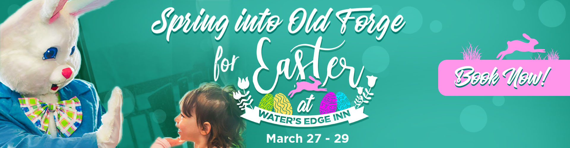 Easter at Water's Edge Inn March 27-29, 2020